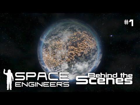 Space Engineers Behind the Scenes #1