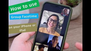 GROUP FACETIME : HOW  TO  USE  GROUP FACETIME  ON  YOUR IPHONE  OR IPAD