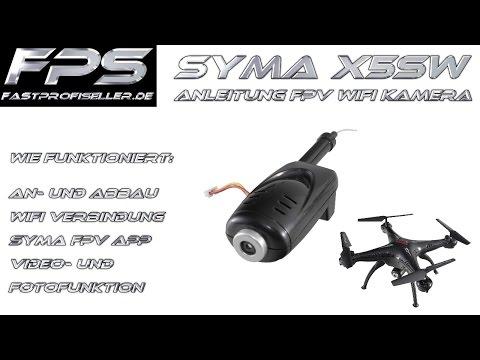SYMA X5SW Deutsche Anleitung für die FPV 480P Kamera Wifi Verbindung APP Foto Video Erklärung
