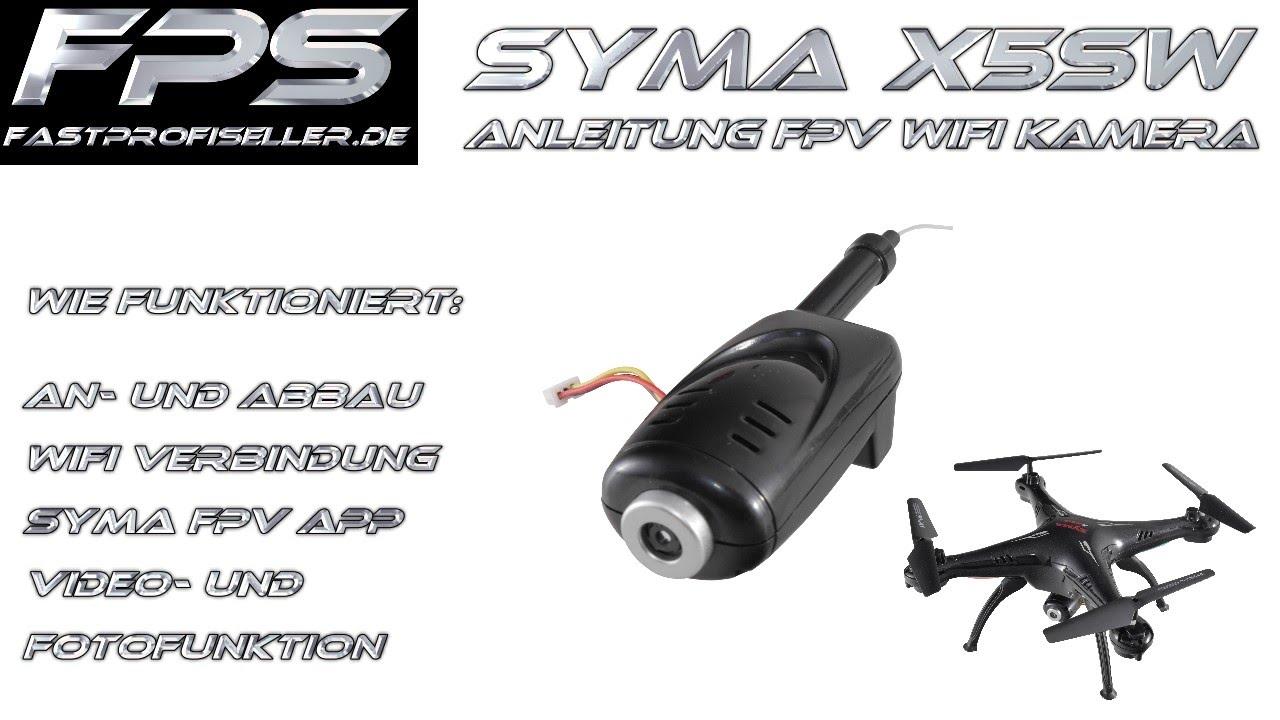 SYMA X5SW Deutsche Anleitung für die FPV 480P Kamera Wifi Verbindung ...