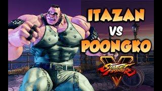 Heavyweight Match! ITAZAN vs POONGKO - Abigail Mirror - Street Fighter V Arcade Edition