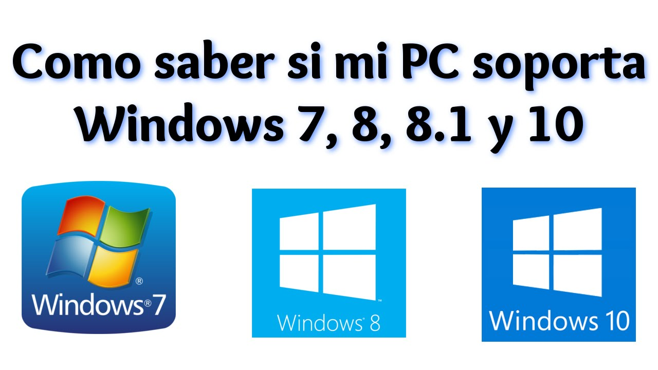 Tutorial como saber si mi pc soporta windows 7 8 8 1 10 for Como saber si clausula suelo