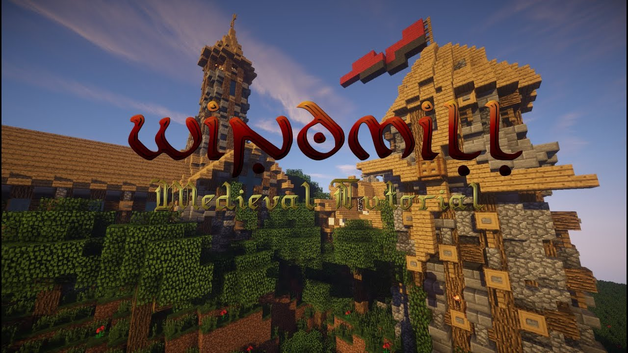 How To Build A Medieval Windmill Minecraft Tutorial
