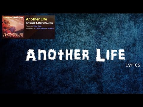Afrojack, David Guetta - Another Life (lyric video) ft. Ester Dean
