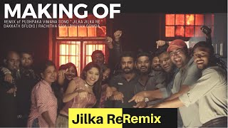 Making of Jilka Remix ft. RachithaRam | PushpakaVimana | BhuvanGowda |Suchin | rj pradeepaa