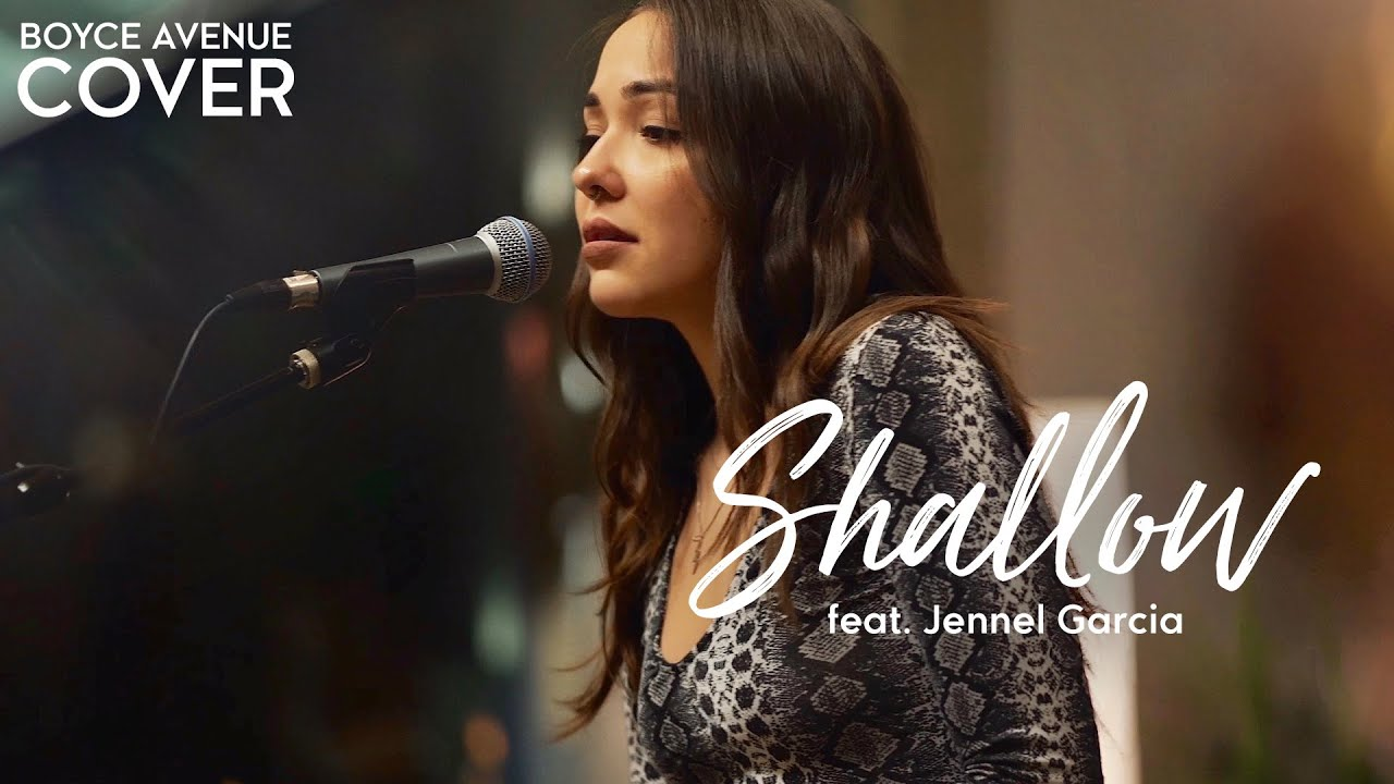 Shallow - Lady Gaga, Bradley Cooper (A Star Is Born)(Boyce Avenue ft. Jennel Garcia acoustic cover) image