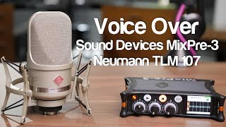 Sound Devices MixPre-3 with Neumann TLM 107 Voice Over Microphone Audio Sample sound devices mixpre3