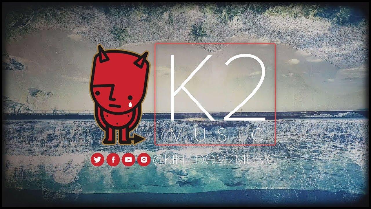 Kingdom 2 Music - New Artists 2019