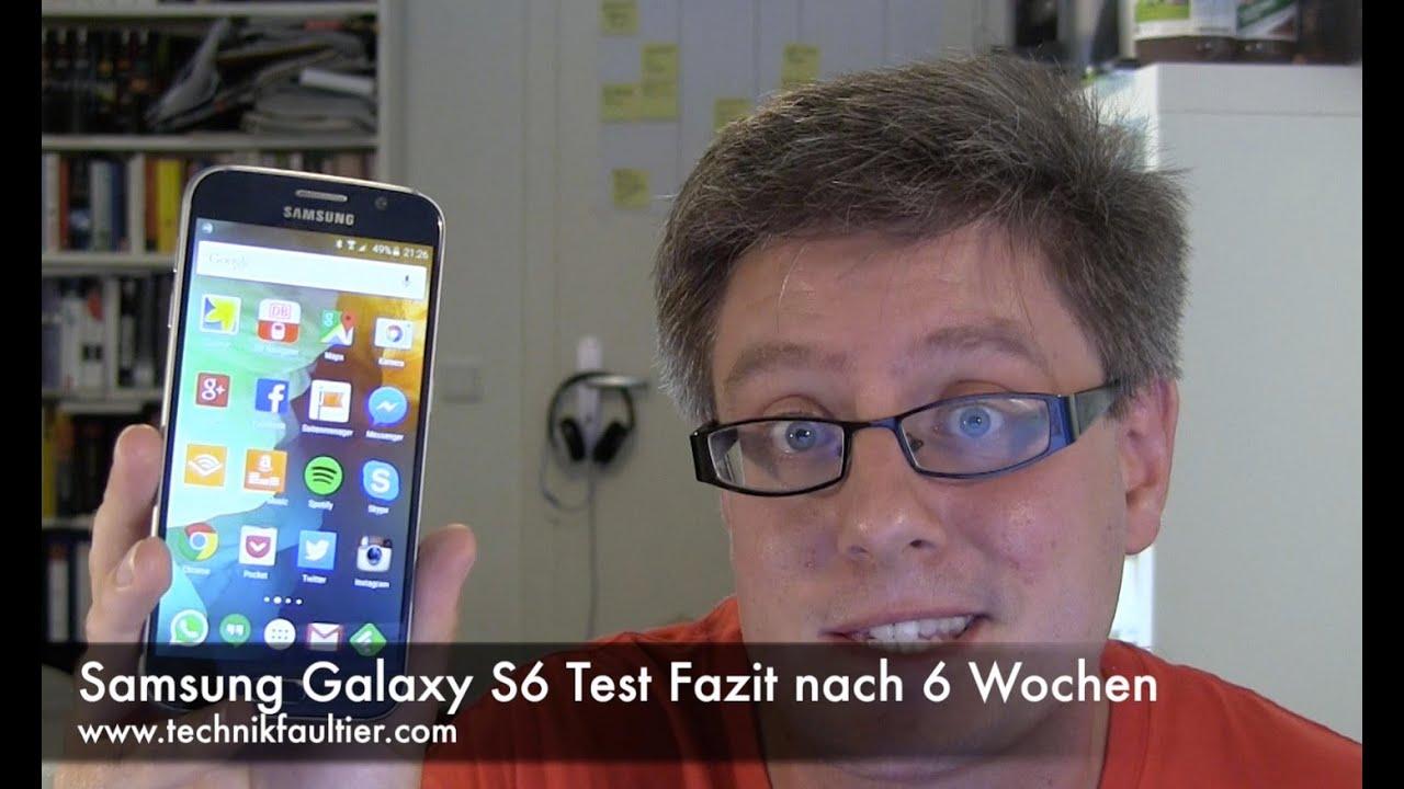Samsung Galaxy S6 Test Fazit nach 6 Wochen - YouTube