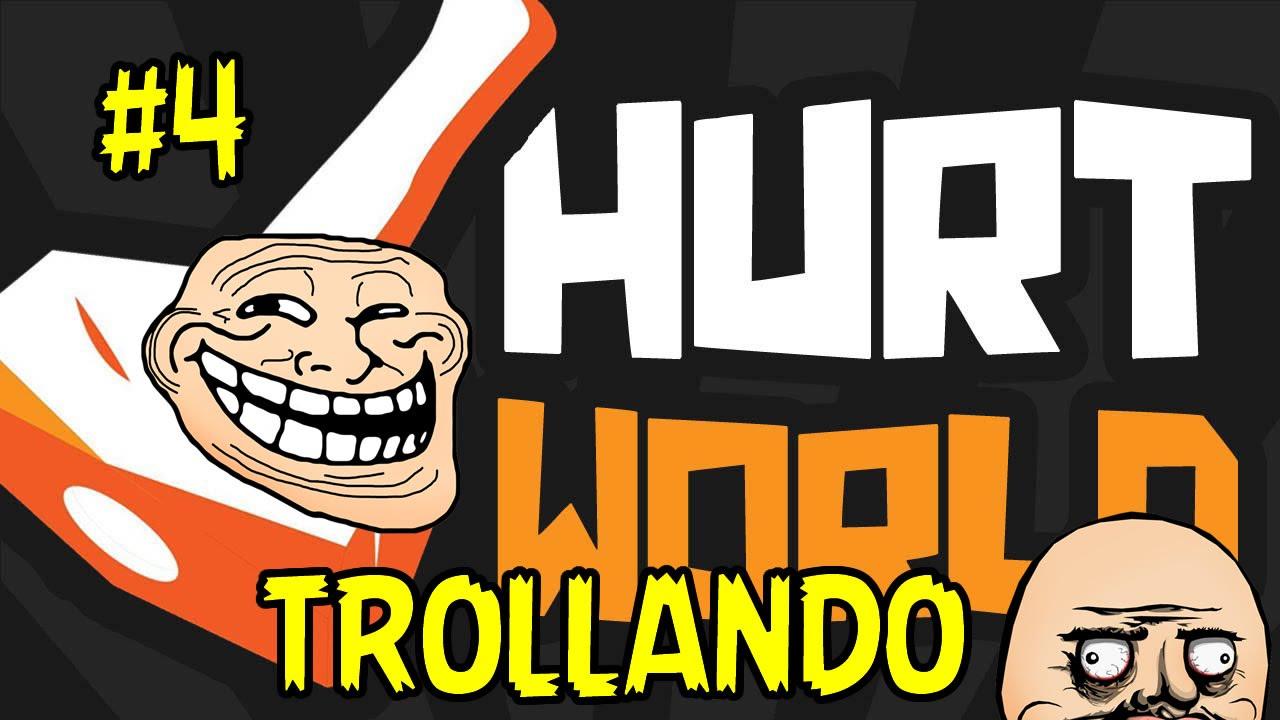 Hurtworld #4 -Trollando kkkkkk
