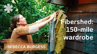 150 mile wardrobe: local fiber, real color, P2P economy