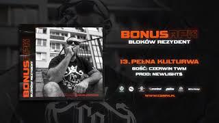Bonus RPK - PEŁNA KULTURWA ft. Czerwin TWM // Prod. Newlight$.