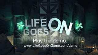 Life Goes On - Game Trailer