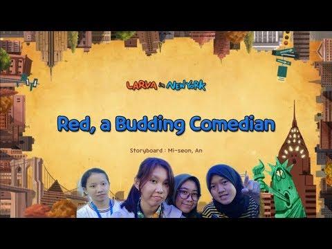 DUBBING LARVA - Red, A Budding Comedian