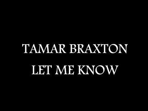 Tamar Braxton - Let Me Know ( Official Lyric Video )