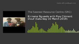 Kirinene Ngueele with Piya Clément Diouf (Saturday 30 March 2019)