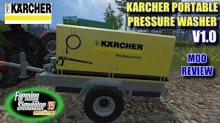 "Farming Simulator 2015 - Mod Review ""Karcher Portable Pressure Washer V1.0"""