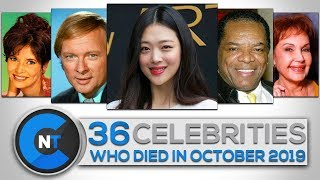 List of Celebrities Who Died In OCTOBER 2019 | Latest Celebrity News 2019 (Celebrity Breaking News)