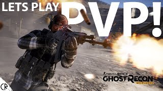 PVP! Ghost Recon - Lets Play - Tom Clancy's Ghost Recon Wildlands