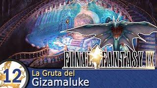 Guía Final Fantasy IX  #12  La Gruta del Gizamaluke