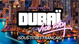 MARIE S'INFILTRE À DUBAÏ - EP2 : VICE CITY (SOUS-TITRES FR)