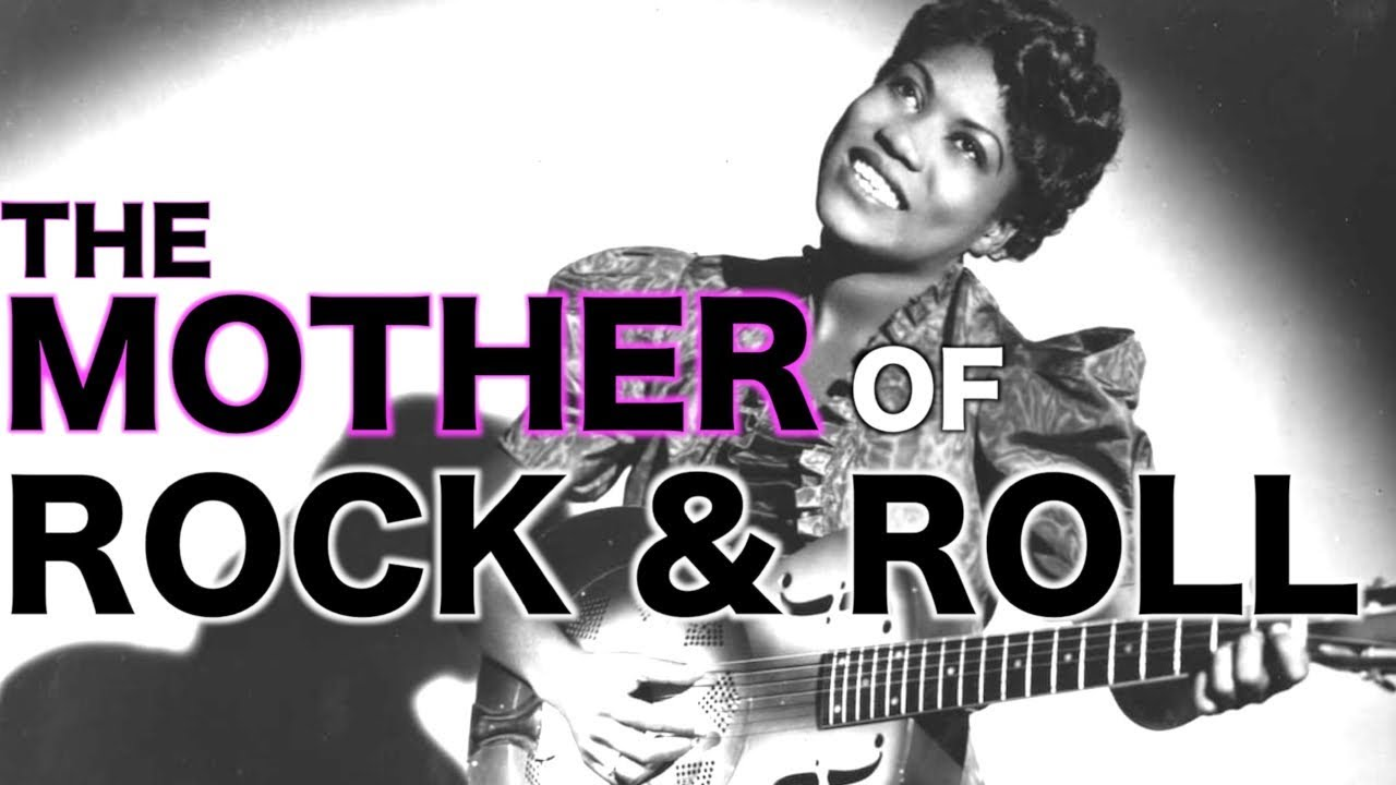 The Mother Of Rock And Roll Youtube