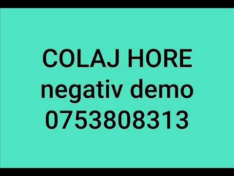 Colaj Hore - negativ (Cine-a pus carciuma-n drum+Anii mei si tineretea)