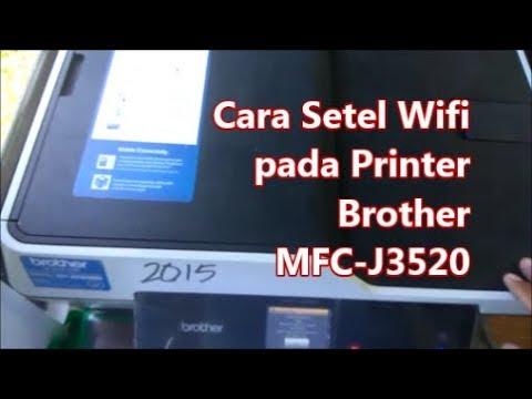cara-menyetel-wifi-printer-brother-mfc-j3520