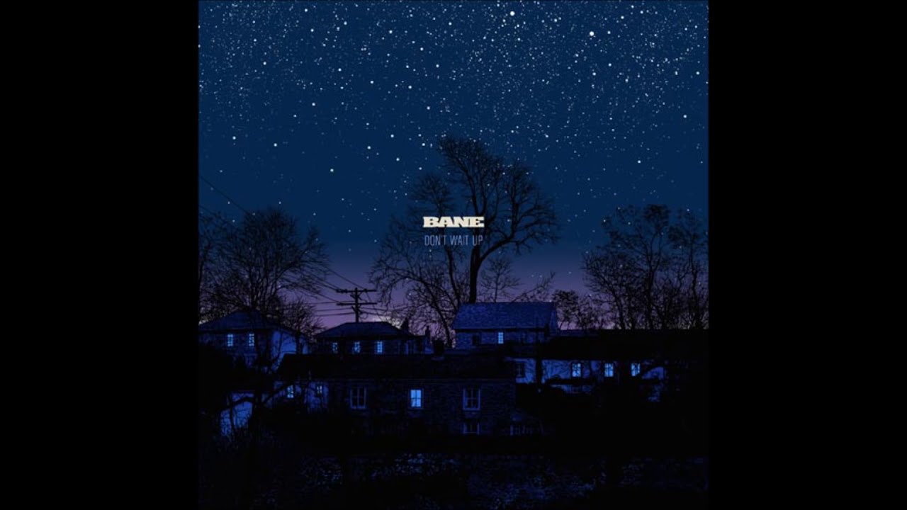Download Bane - Don't Wait Up (Full Album)