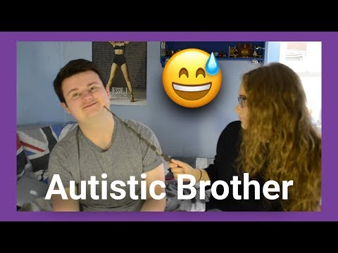 What It's Like to Have an Autistic Brother! (ft. My Sister?!?)