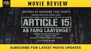 Article 15 Movie Review PVR