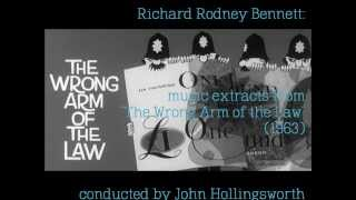 "Richard Rodney Bennett: extracts from his score ""The Wrong Arm of the Law"" (1963)"
