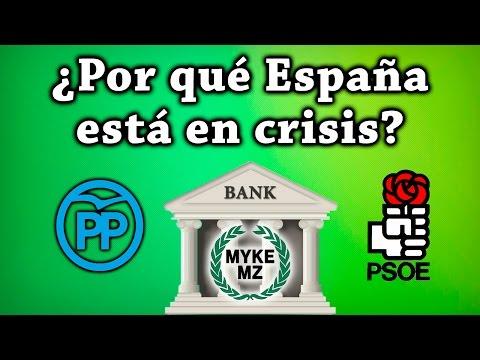 ¿Por qué España está en crisis? Explicación sencilla