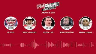 SPEAK FOR YOURSELF Audio Podcast (1.15.19) with Marcellus Wiley, Jason Whitlock | SPEAK FOR YOURSELF