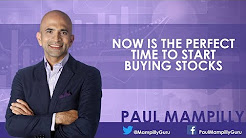 "Paul Mampilly: ""Now is the perfect time to start buying stocks"""