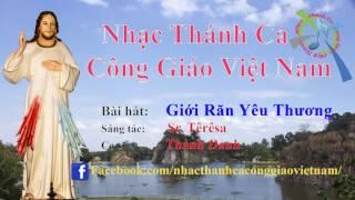 Nhạc Thánh ca Công giáo Việt Nam | Bài hát: Giới Răn Yêu Thương - Thành Danh