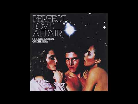 Constellation Orchestra - Perfect Love...