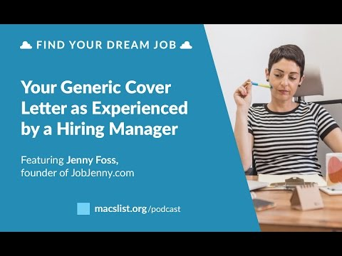 BONUS: Your Generic Cover Letter as Experienced by a Hiring Manager, with Jenny Foss