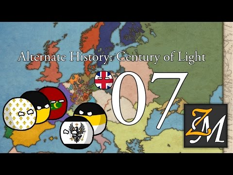 Alternate History of Europe : Century of Light - Episode 7