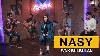Nasy - Wak Bulbulan (Kurdmax Acoustic)