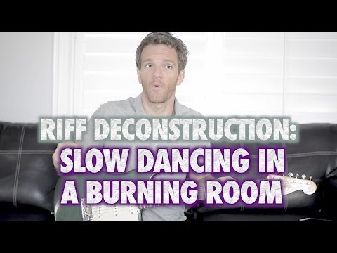 Riff Deconstruction: Slow Dancing in a Burning Room - John Mayer