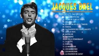 The Best of Jacques Brel - Jacques Brel Plus Belles Chansons 2021| Les vieux , La Quête, Mathilde