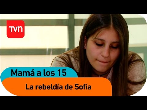 Mamá a los 15 | E11 T03: La rebeldía de Sofía