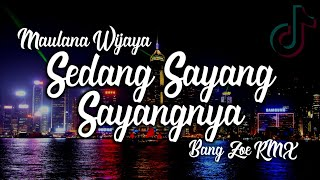 Sedang Sayang Sayangnya #DJSantuy Terbaru [Gagal Merangkai Hati] Maulana Wijaya - Bang Zoe RMX