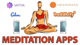 Headspace, Buddhify, Calm and Sattva: Mindfulness & Meditation App Reviews (Life by Experimentation)