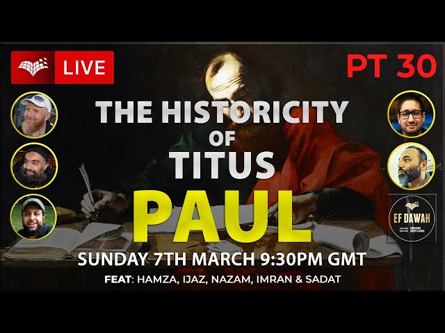 Testing The Historicity Of Titus   Paul   Pt 30