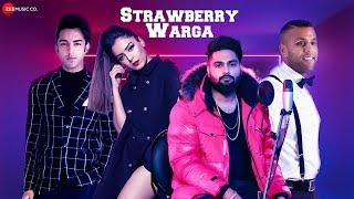 Strawberry Warga Official Music Navv Inder & Swati Sharma Srishty Rode Rohit DJ Pancho