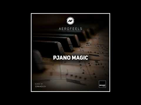 Music video Aerofeel5 - Pjano Magic (Stan Kolev Remix)