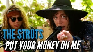The Struts - Put Your Money On Me (#EdgeAtWayHome)