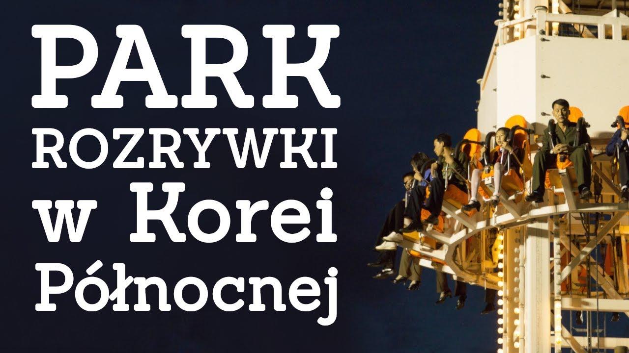 CZAS WOLNY w Korei Północnej – Park rozrywki Kaesong